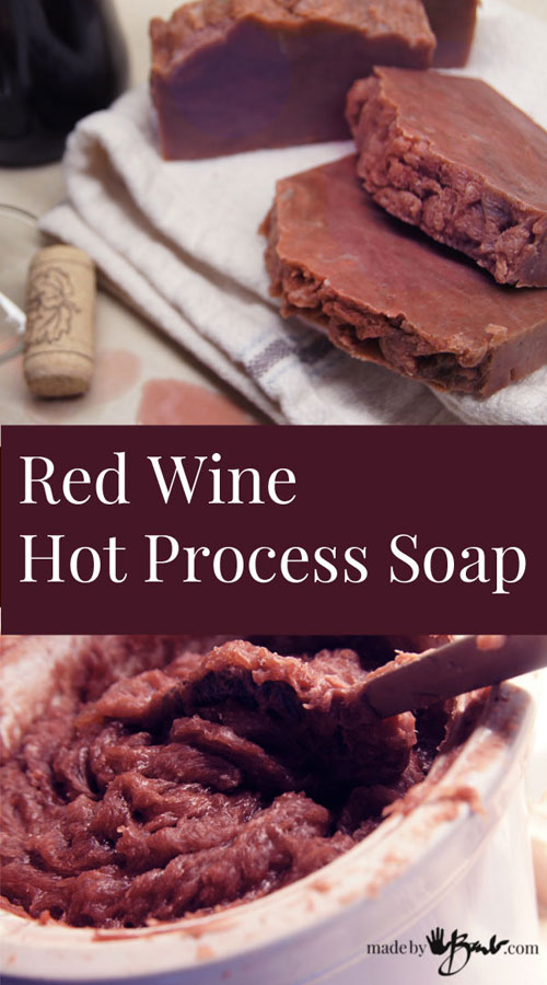 Hot Process Wine Soap
