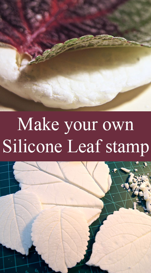 Make your own Silicone Leaf Stamp