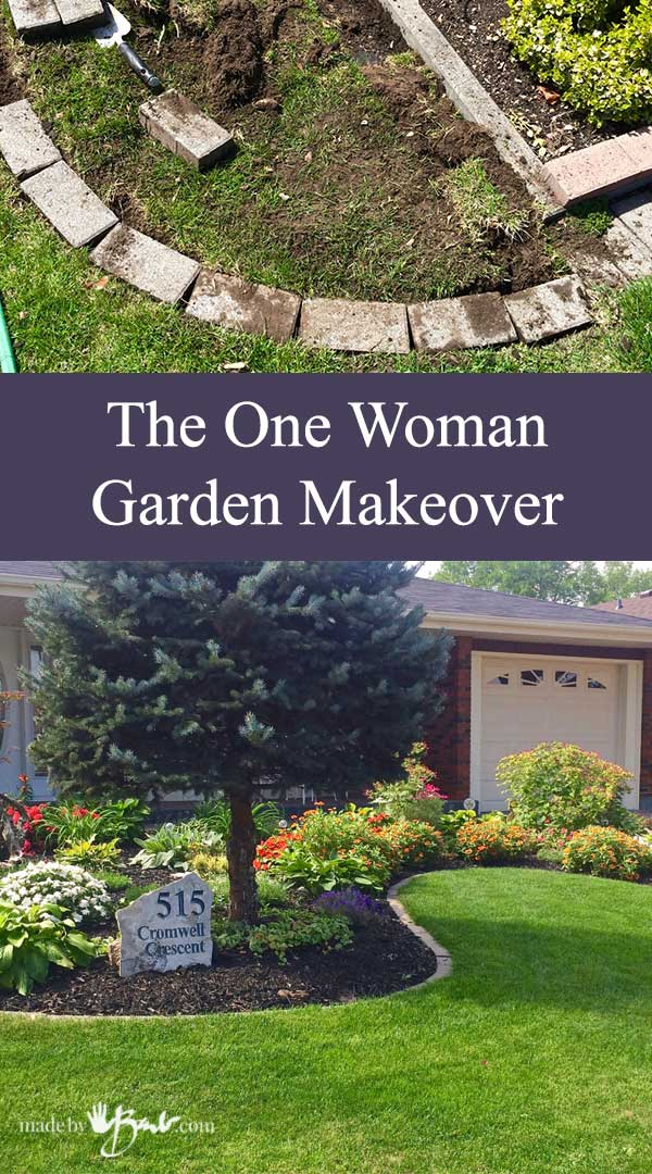 The one woman garden makeover made by barb for Garden makeover