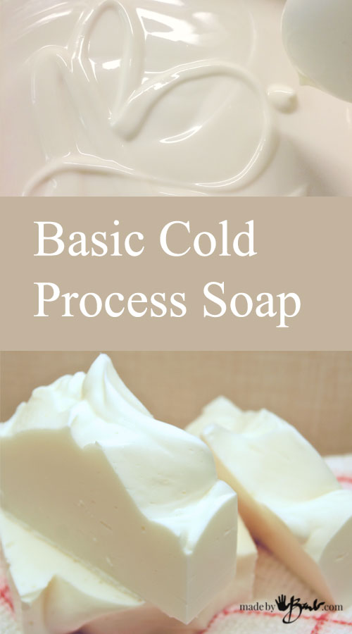Basic Cold Process Soap