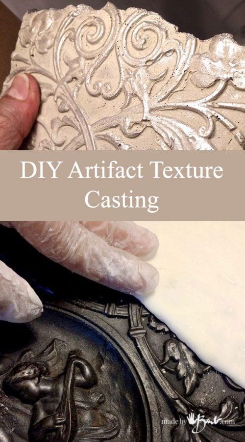 DIY Artifact Texture Casting