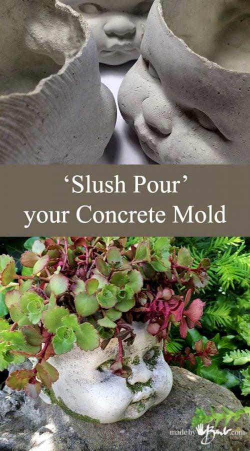 Slush Pour your Concrete Mold